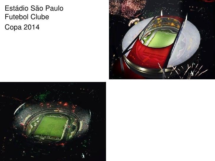 Estádio São Paulo Futebol Clube Copa 2014