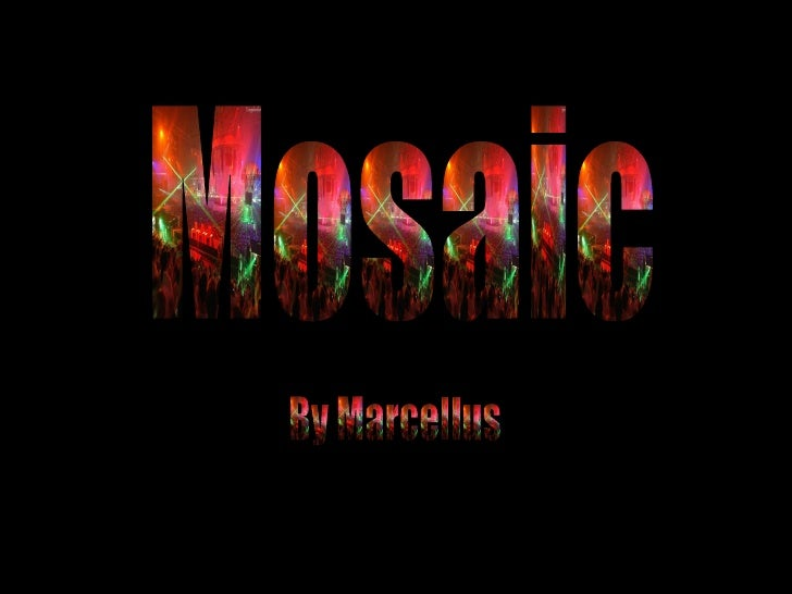 Mosaic By Marcellus