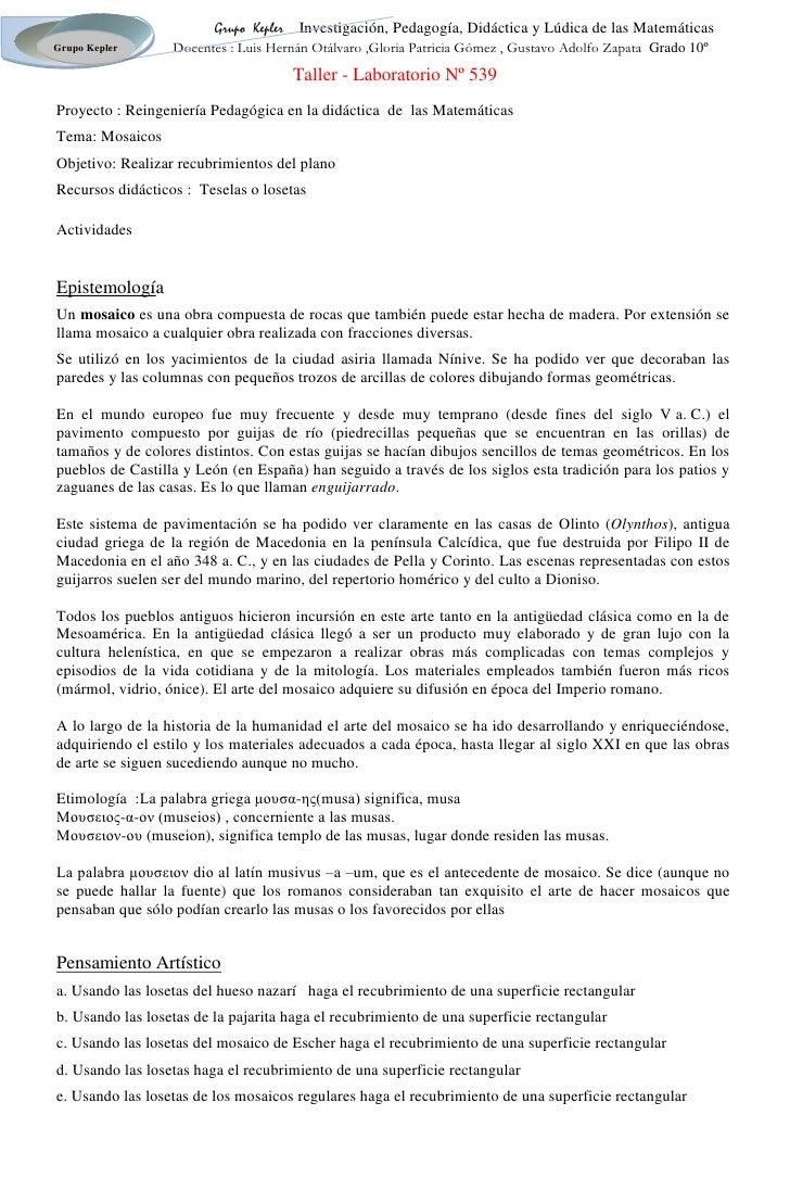 Taller - Laboratorio Nº 539<br />Proyecto : Reingeniería Pedagógica en la didáctica  de  las Matemáticas <br />Tema: Mosai...