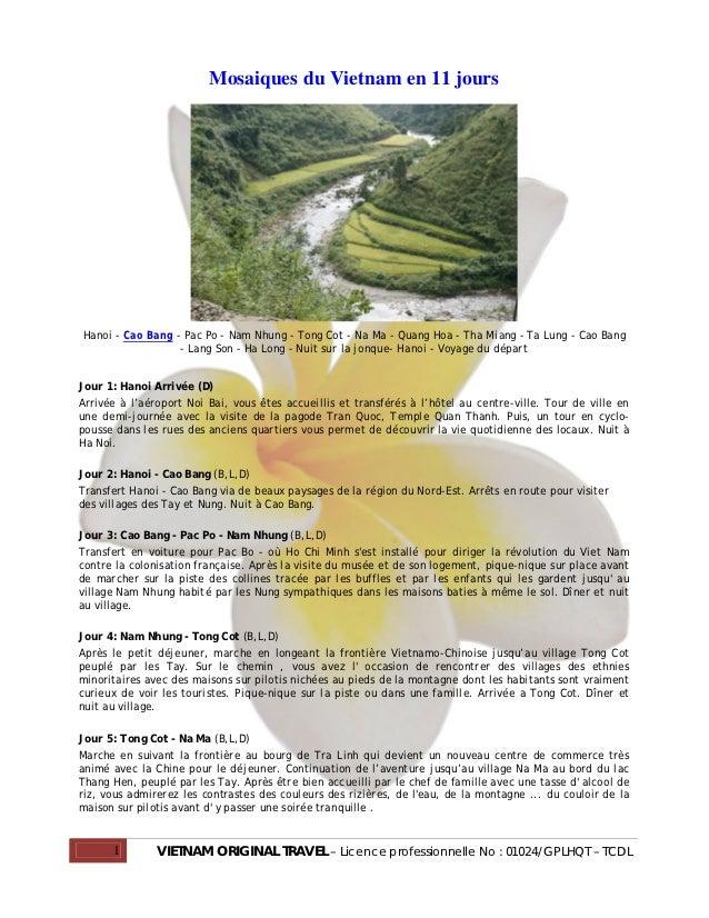 Mosaiques du Vietnam en 11 joursHanoi - Cao Bang - Pac Po - Nam Nhung - Tong Cot - Na Ma - Quang Hoa - Tha Miang - Ta Lung...