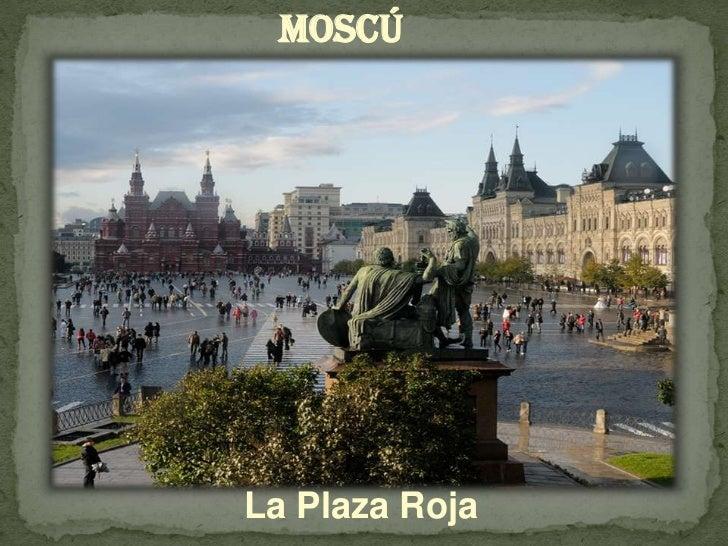 Moscú<br />La Plaza Roja<br />