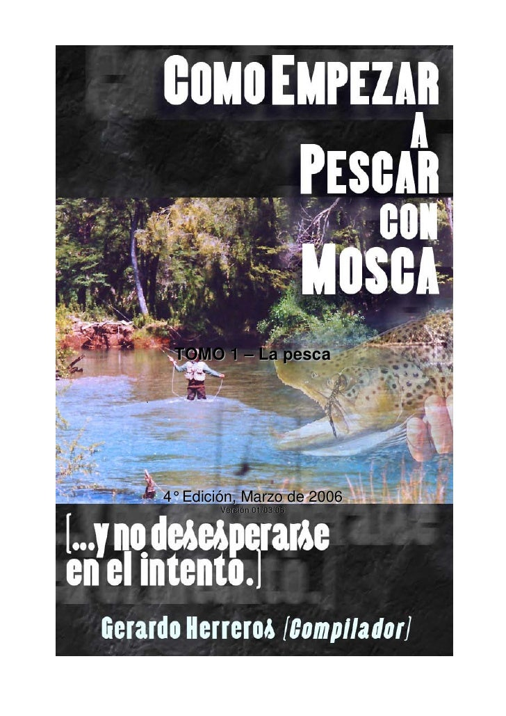 TOMO 1 – La pesca     4° Edición, Marzo de 2006        Versión 01/03/06