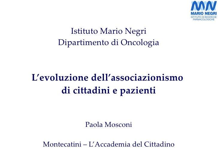 Mosconi P. L'evoluzione dell'associazionismo di cittadini e pazienti
