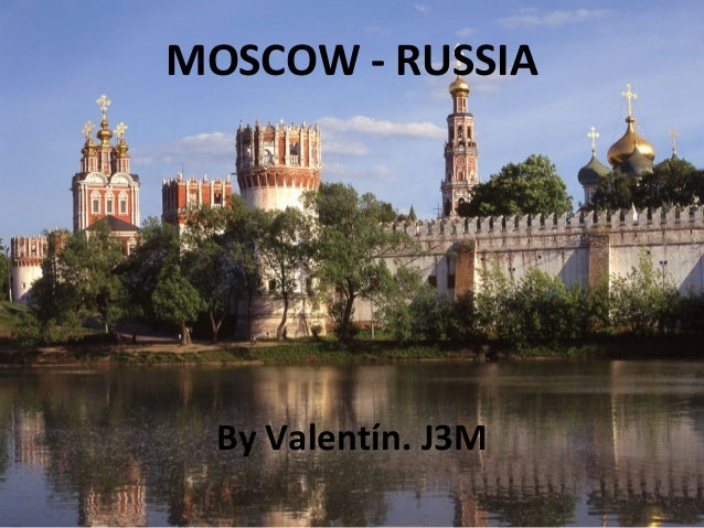 MOSCOW - RUSSIA By Valentín. J3M