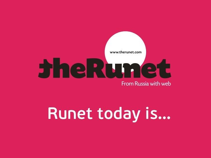 Runet today is…