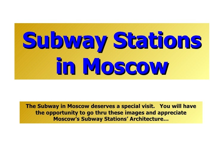 Subway Stations in  Mosco w Cherry Blossoms in Japan The Subway in  Mosco w   deserves a special visit.   You will have th...