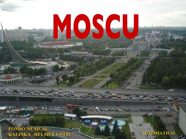 MOSCU FONDO MUSICAL: KALINKA –HELMUT LOTTI   AUTOMATICO