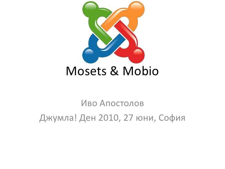 Mosets & Mobio<br />Иво Апостолов<br />Джумла! Ден 2010, 27 юни, София<br />