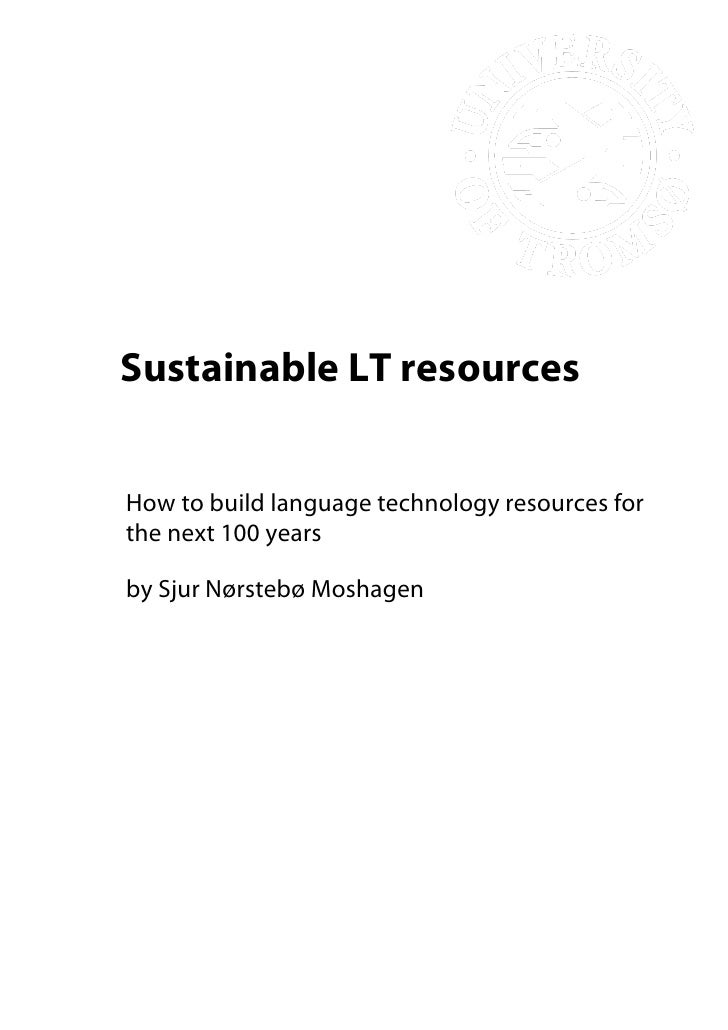 How to build language technology resources for the next 100 years