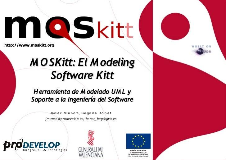 MOSKitt: Herramienta de Modelado UML y Soporte a la Ingeniería del Software