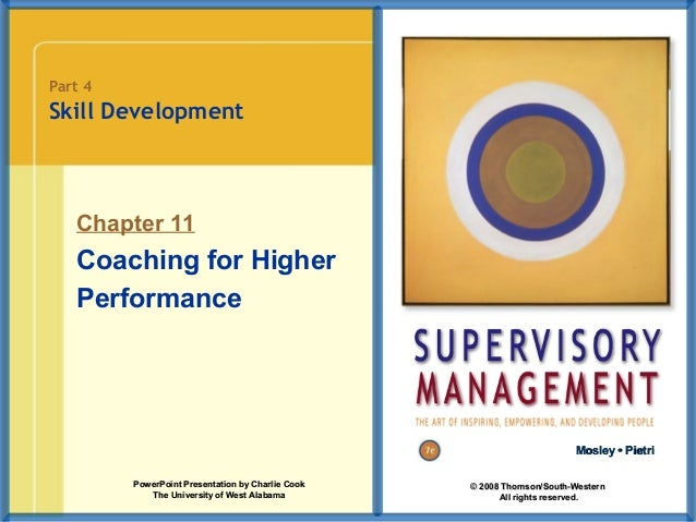 Part 4  Skill Development  Chapter 11  Coaching for Higher Performance  Mosley • Pietri PowerPoint Presentation by Charlie...
