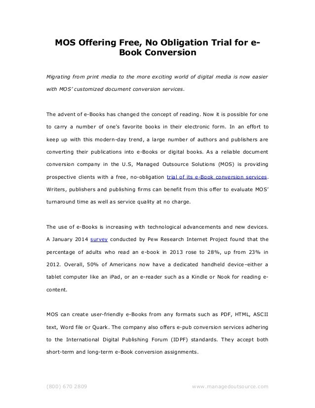 MOS Offering Free, No Obligation Trial for e- Book Conversion Migrating from print media to the more exciting world of dig...