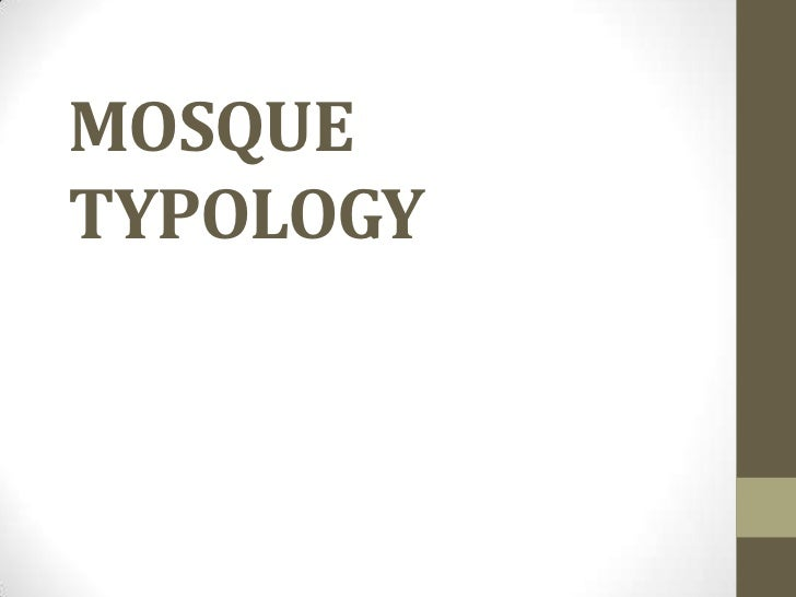 Mosque typology AND MOSQUE architecture in Malaysia