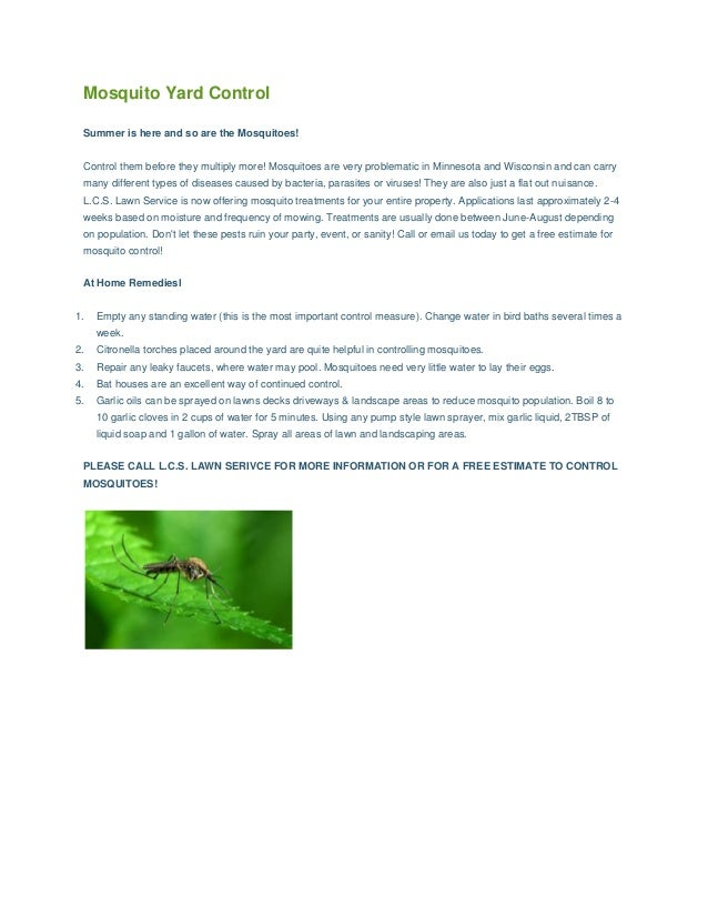 Mosquito Yard Control Summer is here and so are the Mosquitoes! Control them before they multiply more! Mosquitoes are ver...