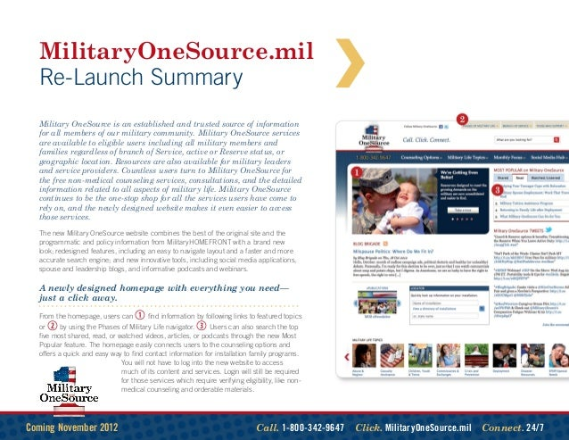 MilitaryOneSource.mil  Re-Launch Summary  Military OneSource is an established and trusted source of information  for all ...