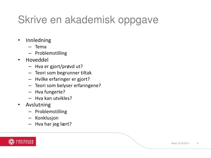 hvordan skrive en akademisk essay Fagstoff: it is challenging to organize and develop arguments in an essay here is  a step by step guide.
