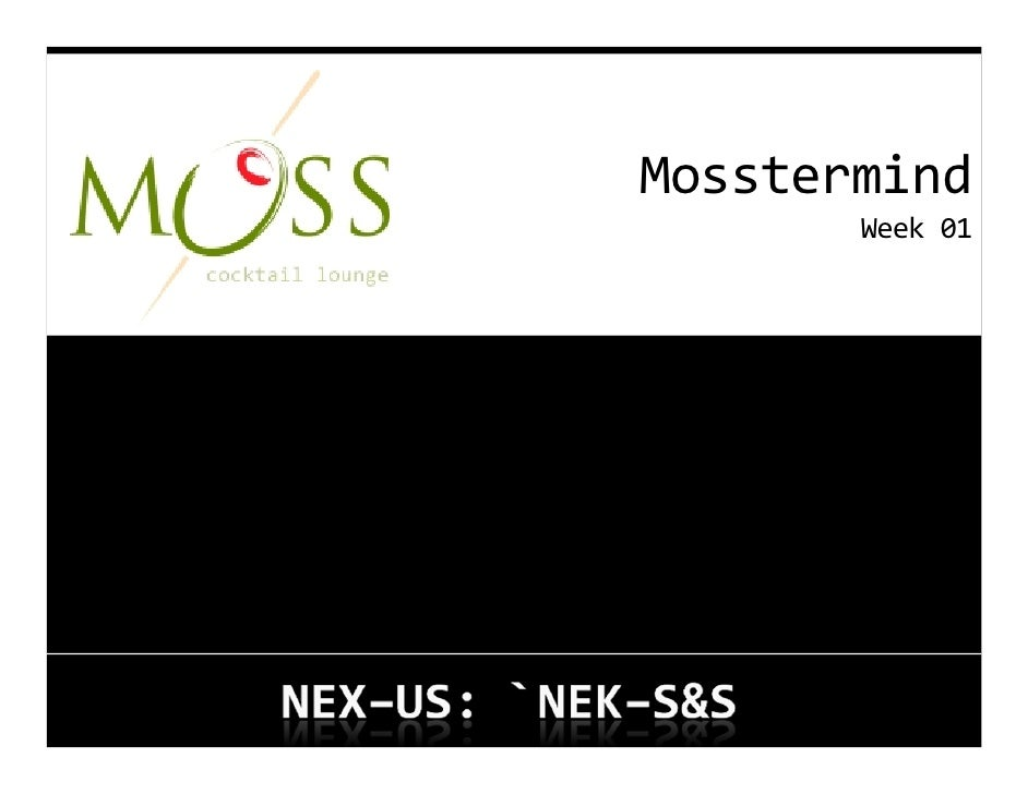 Mosstermind        Week01