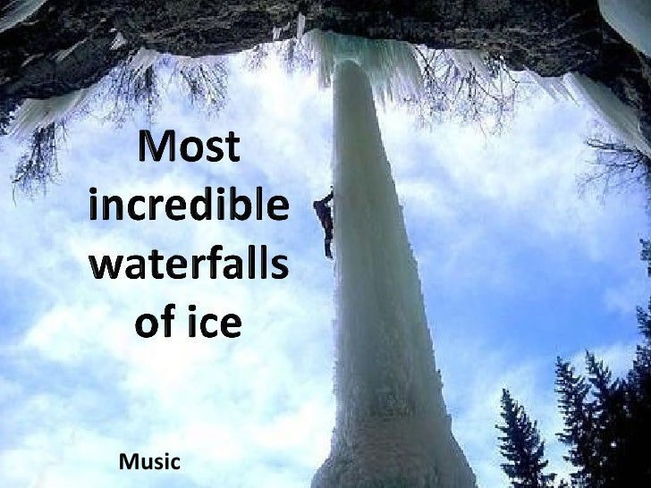 Most  Incredible Waterfalls Of Ice (Cmp)