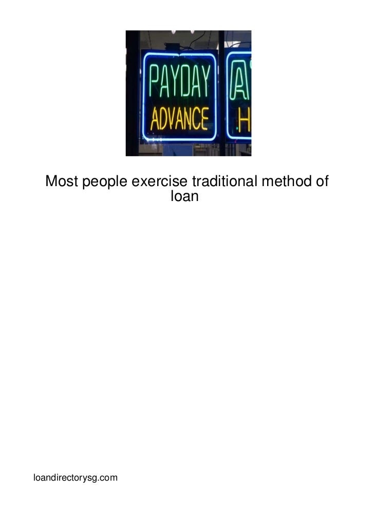 Most-People-Exercise-Traditional-Method-Of-Loan-98