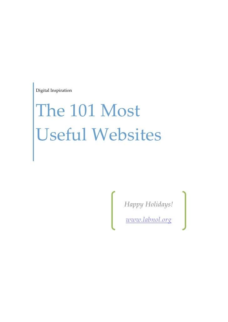 Digital InspirationThe 101 MostUseful Websites                      Happy Holidays!                      www.labnol.org