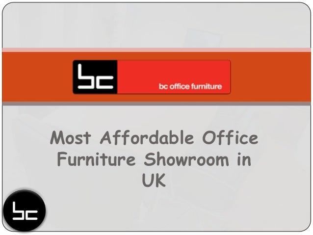 Most affordable office furniture showroom in uk for Most affordable furniture