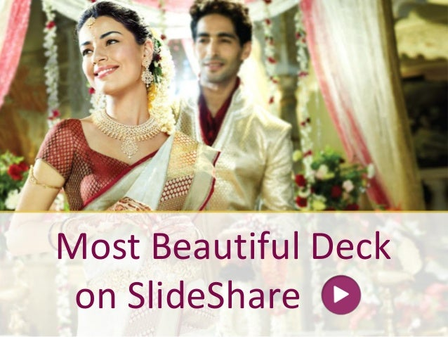 Most Beautiful Deck On SlideShare - Brides Of India