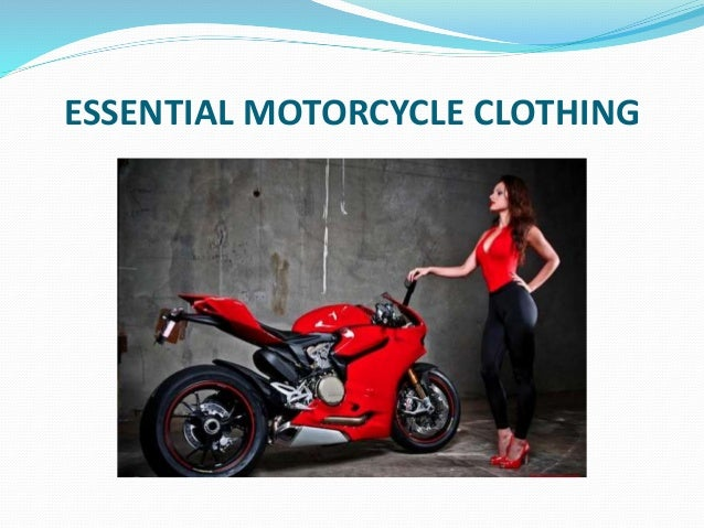 ESSENTIAL MOTORCYCLE CLOTHING