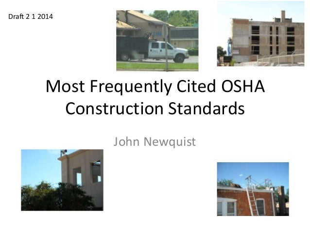 Draft 2 1 2014  Most Frequently Cited OSHA Construction Standards John Newquist
