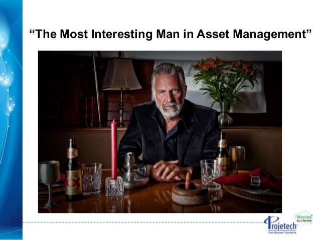 """""""The Most Interesting Man in Asset Management"""""""