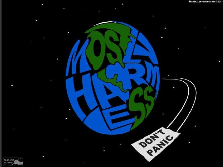 Mostly harmless   22nd april 2012