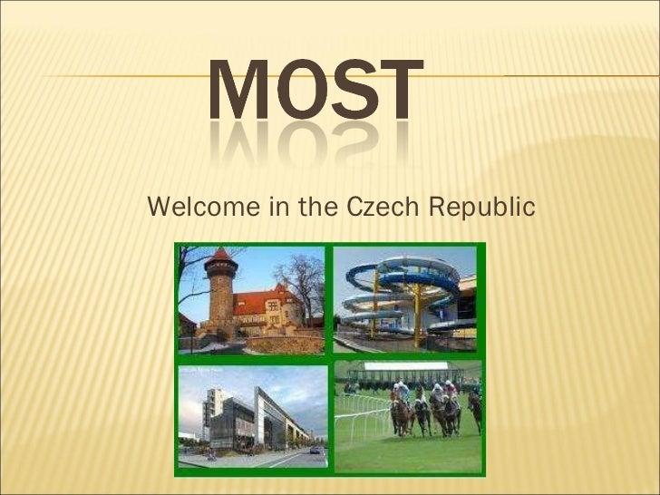 <ul><li>Welcome in the Czech Republic </li></ul>