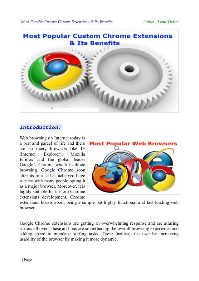 Most Popular Custom Chrome Extensions & Its Benefits           Author : Leon Victor           Most Popular Custom Chrome E...