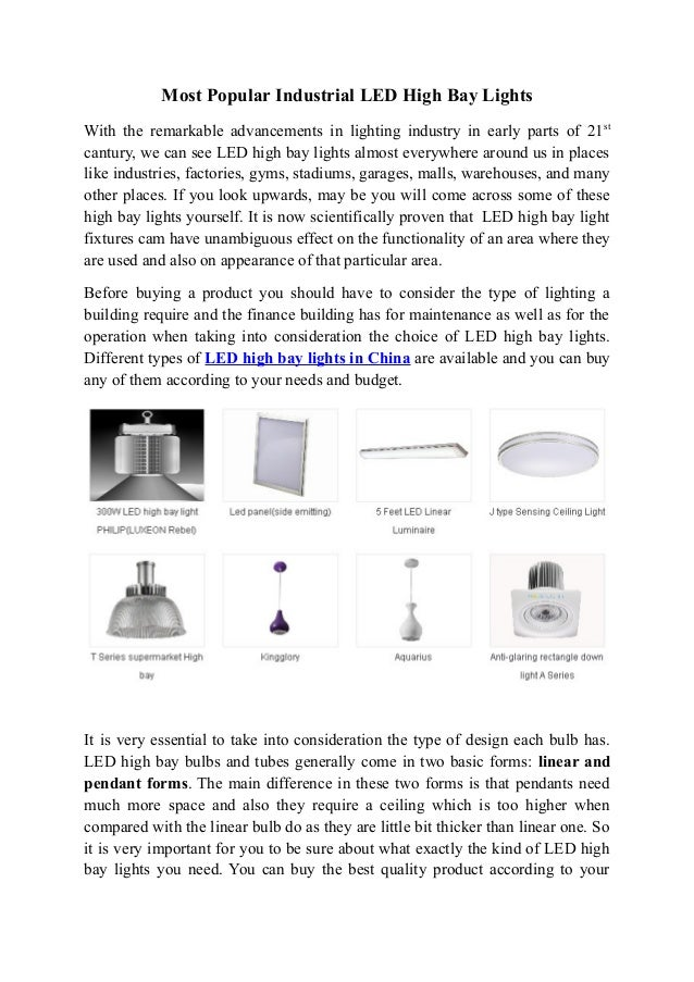 Most Popular Industrial LED High Bay Lights With the remarkable advancements in lighting industry in early parts of 21 st ...