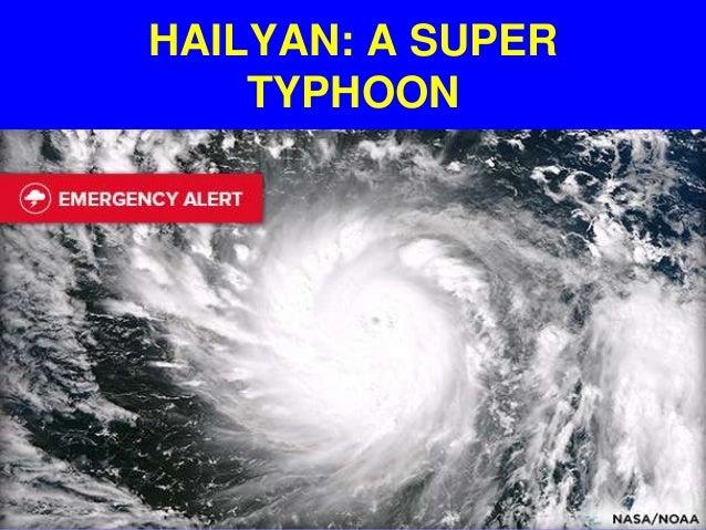 HAILYAN: A SUPER TYPHOON