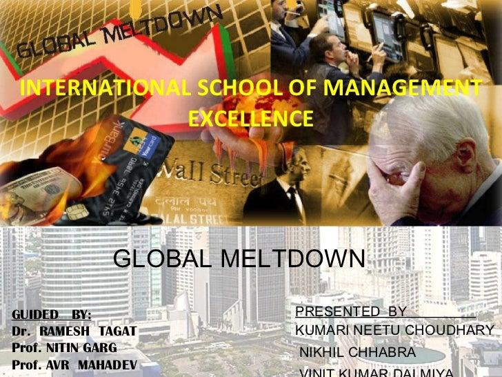 INTERNATIONAL SCHOOL OF MANAGEMENT EXCELLENCE PRESENTED  BY   KUMARI NEETU CHOUDHARY NIKHIL CHHABRA VINIT KUMAR DALMIYA  G...