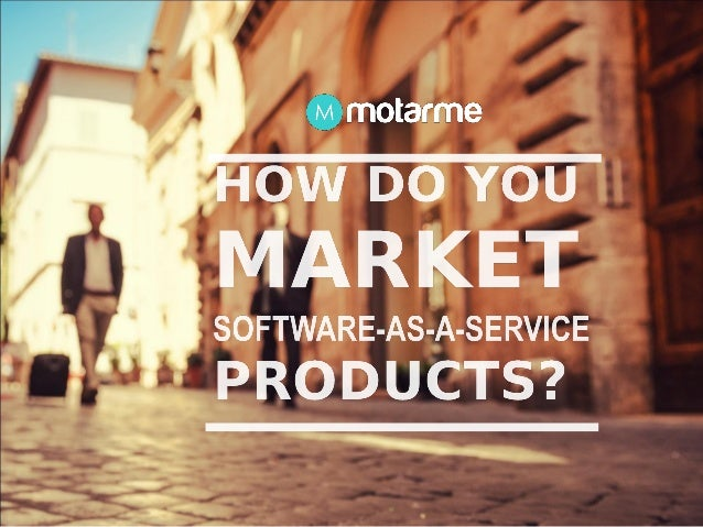 Motarme Guide to Marketing SaaS products