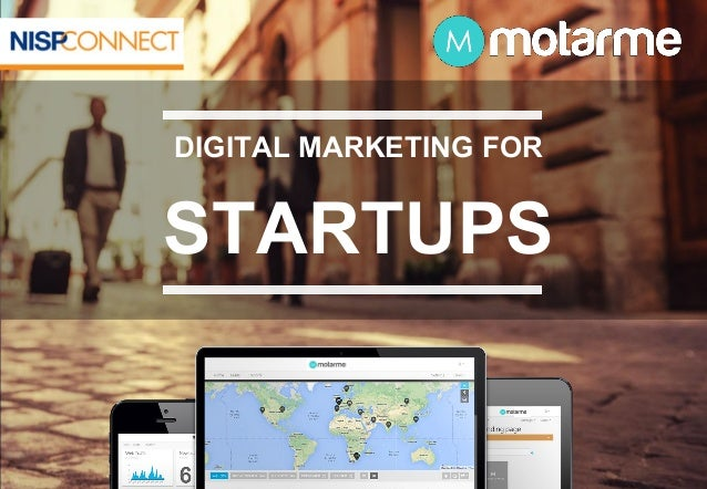 Motarme -  Web Marketing for Tech Startups - NISP Workshop June 2014