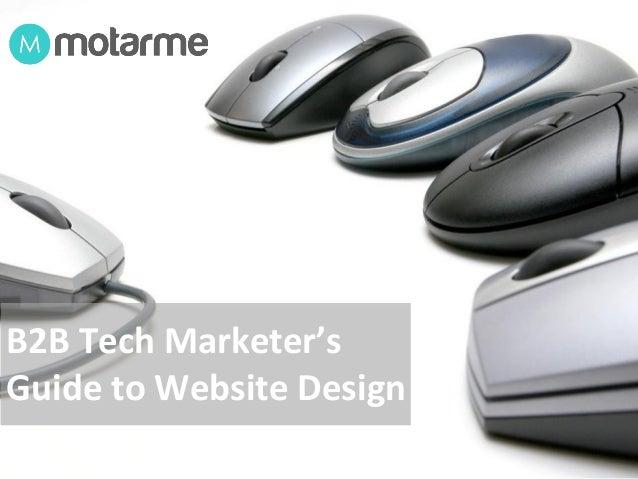 B2B Tech Marketer's Guide to Website Design