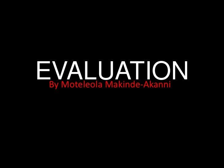 Moteleola Makinde-Akanni Evaluation