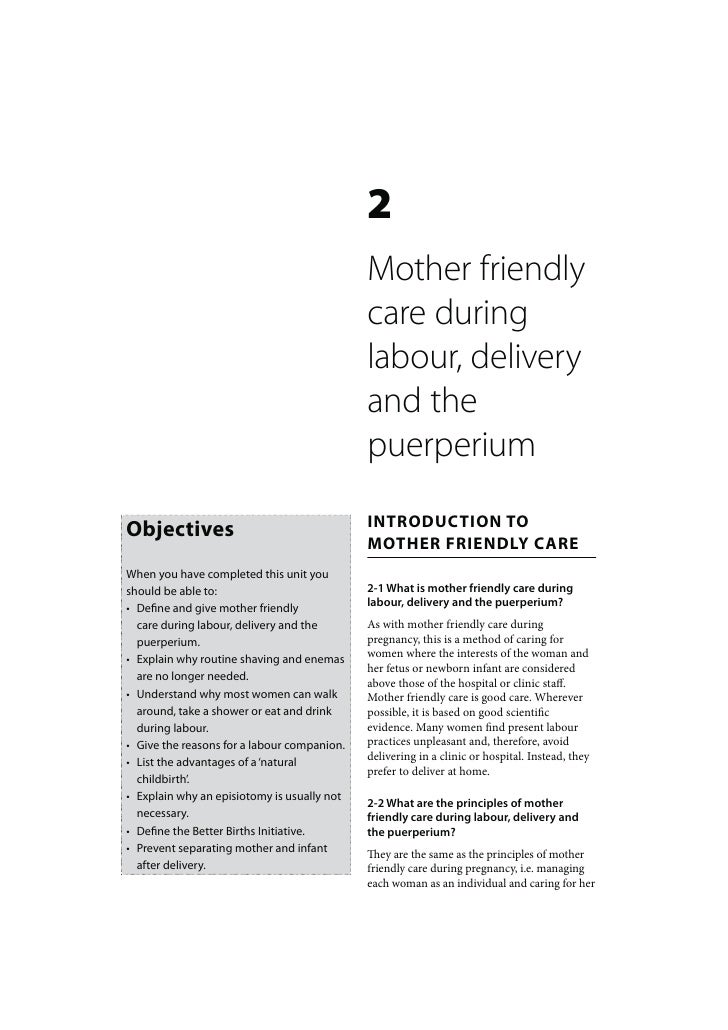 Mother and Baby Friendly Care: Mother friendly care during labour, delivery and the puerperium