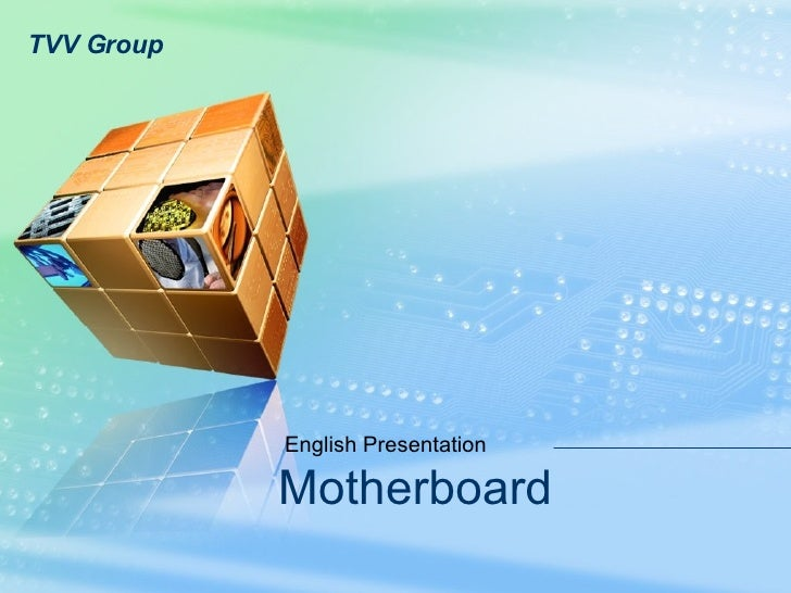 Motherboard English Presentation