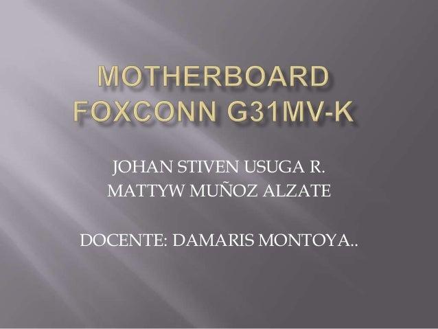 Motherboard foxconn g31 mv