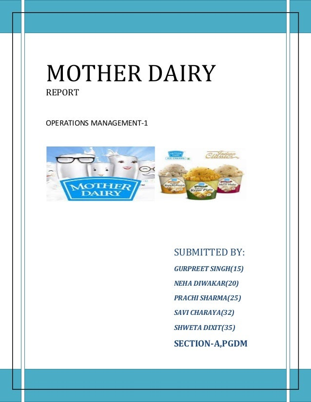 Mother dairy- A report