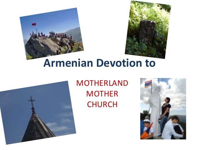 Armenian Devotion to MOTHERLAND MOTHER CHURCH