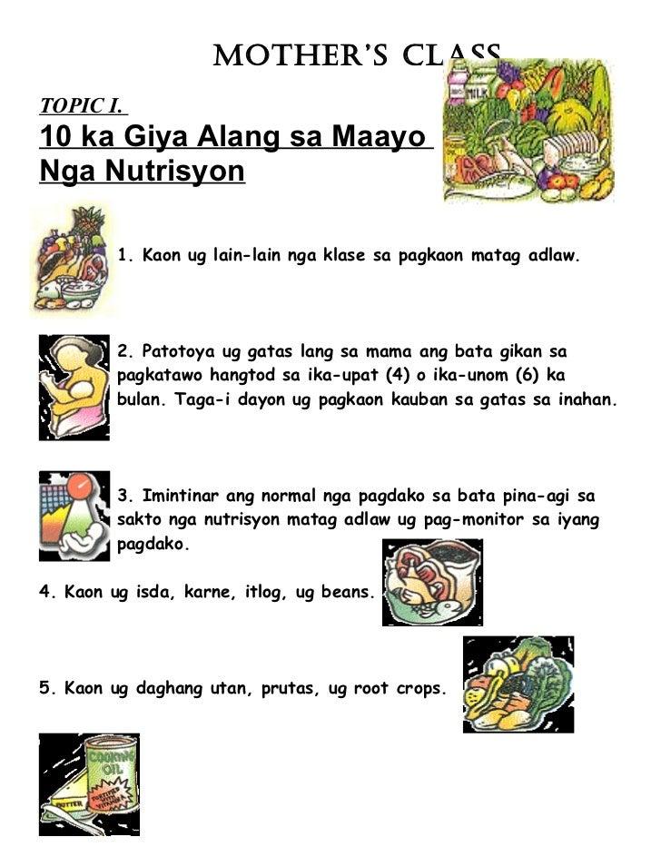 MOTHER'S CLASSTOPIC I.10 ka Giya Alang sa MaayoNga Nutrisyon         1. Kaon ug lain-lain nga klase sa pagkaon matag adlaw...