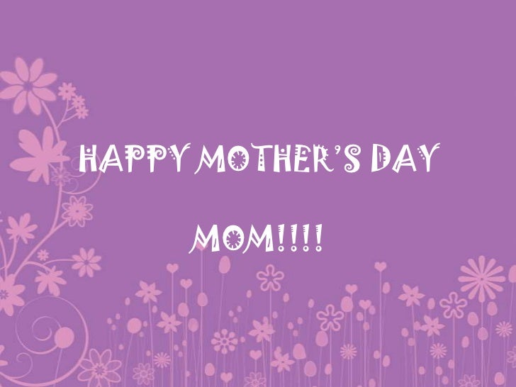 Mother's day mom