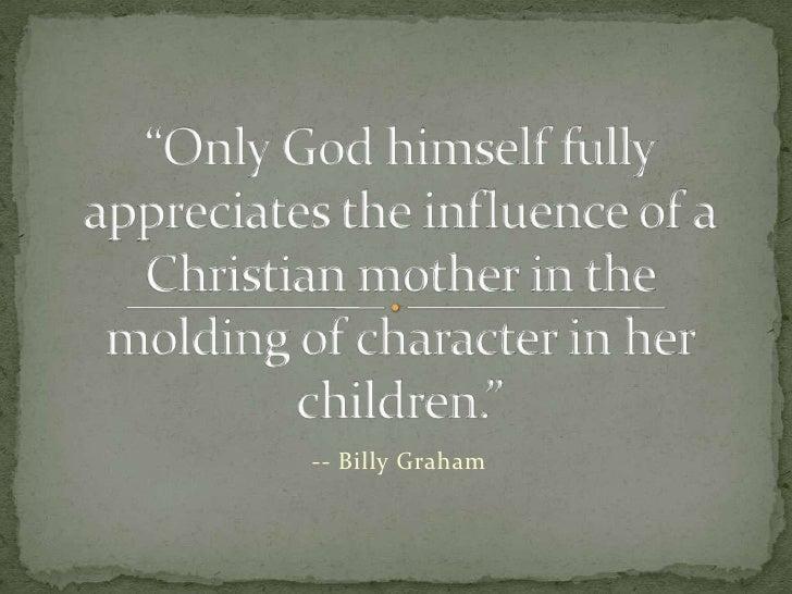 -- Billy Graham