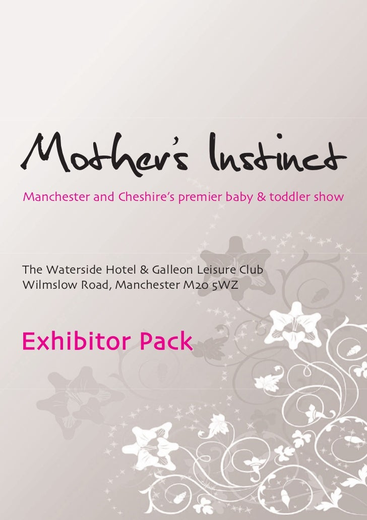 Mothers Instinct      'Manchester and Cheshire's premier baby & toddler showThe Waterside Hotel & Galleon Leisure ClubWilm...