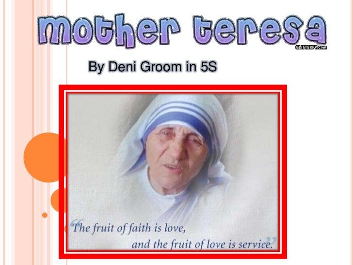 Mother teresa!