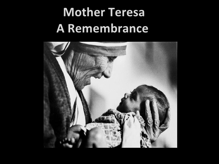 Mother teresa a remembrance
